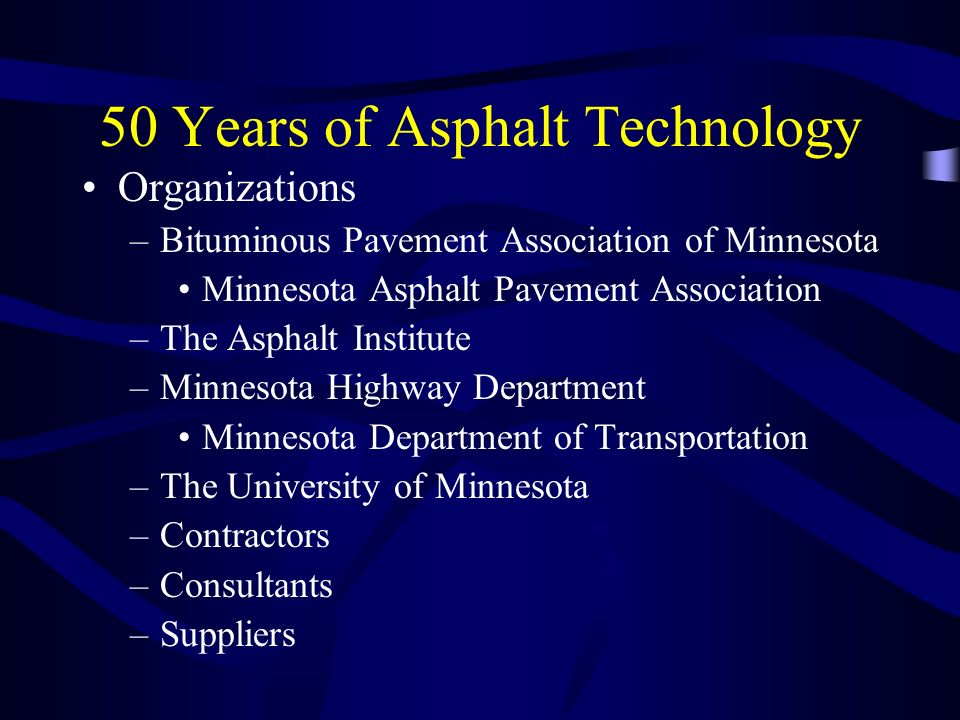50 Years of Asphalt Technology