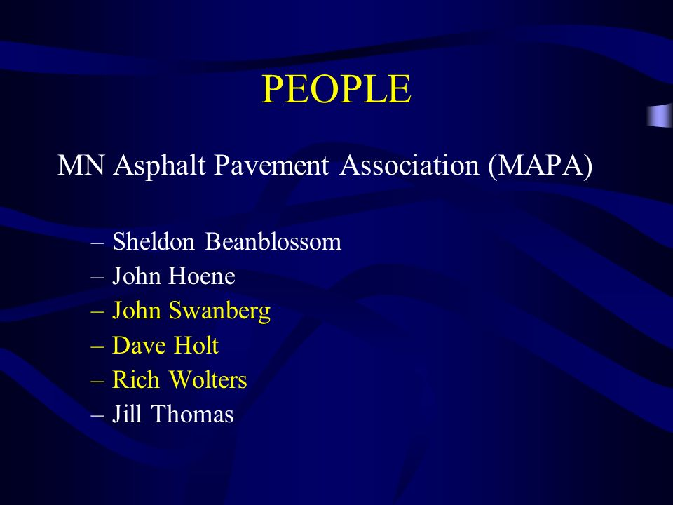 PEOPLE MN Asphalt Pavement Association (MAPA) Sheldon Beanblossom