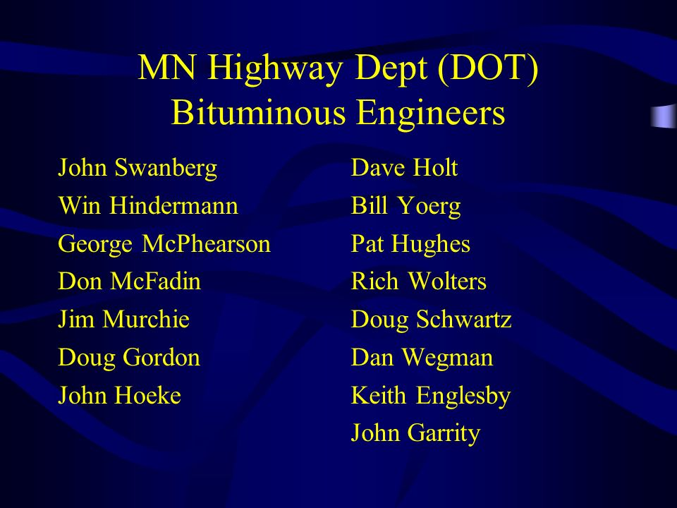 MN Highway Dept (DOT) Bituminous Engineers