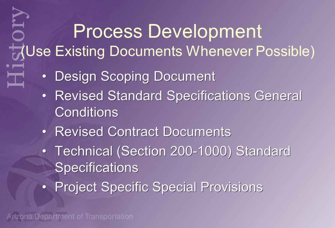 Process Development (Use Existing Documents Whenever Possible)