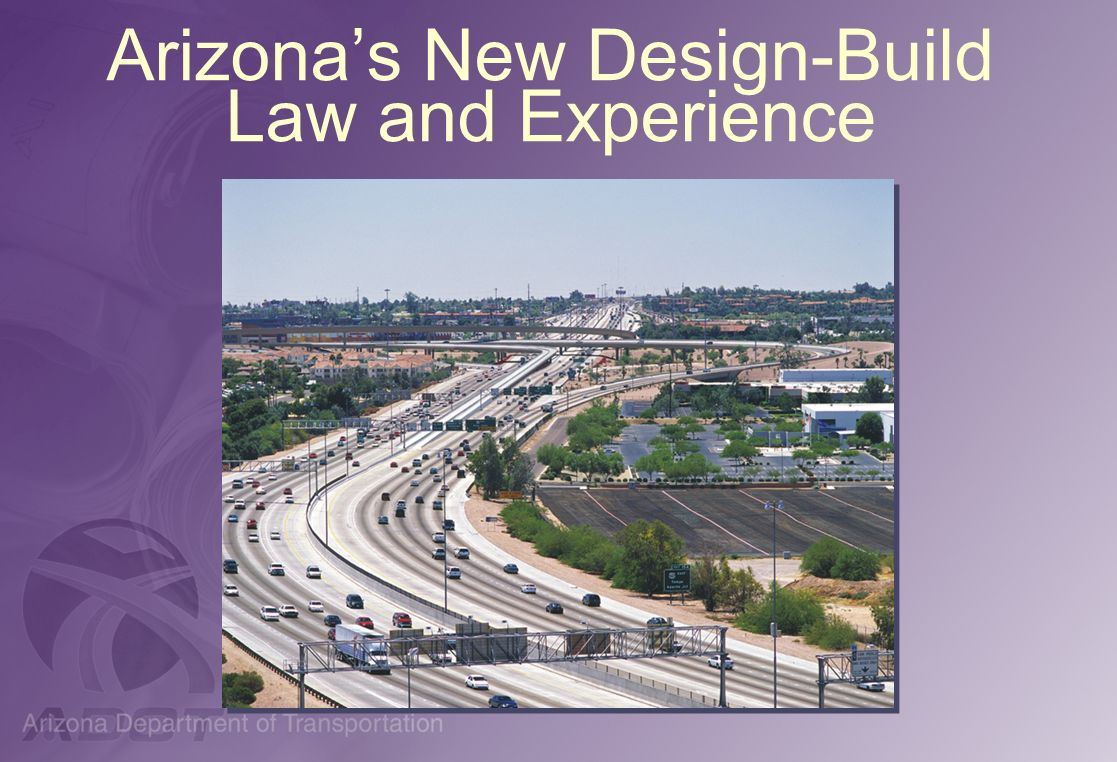 Arizona's New Design-Build Law and Experience