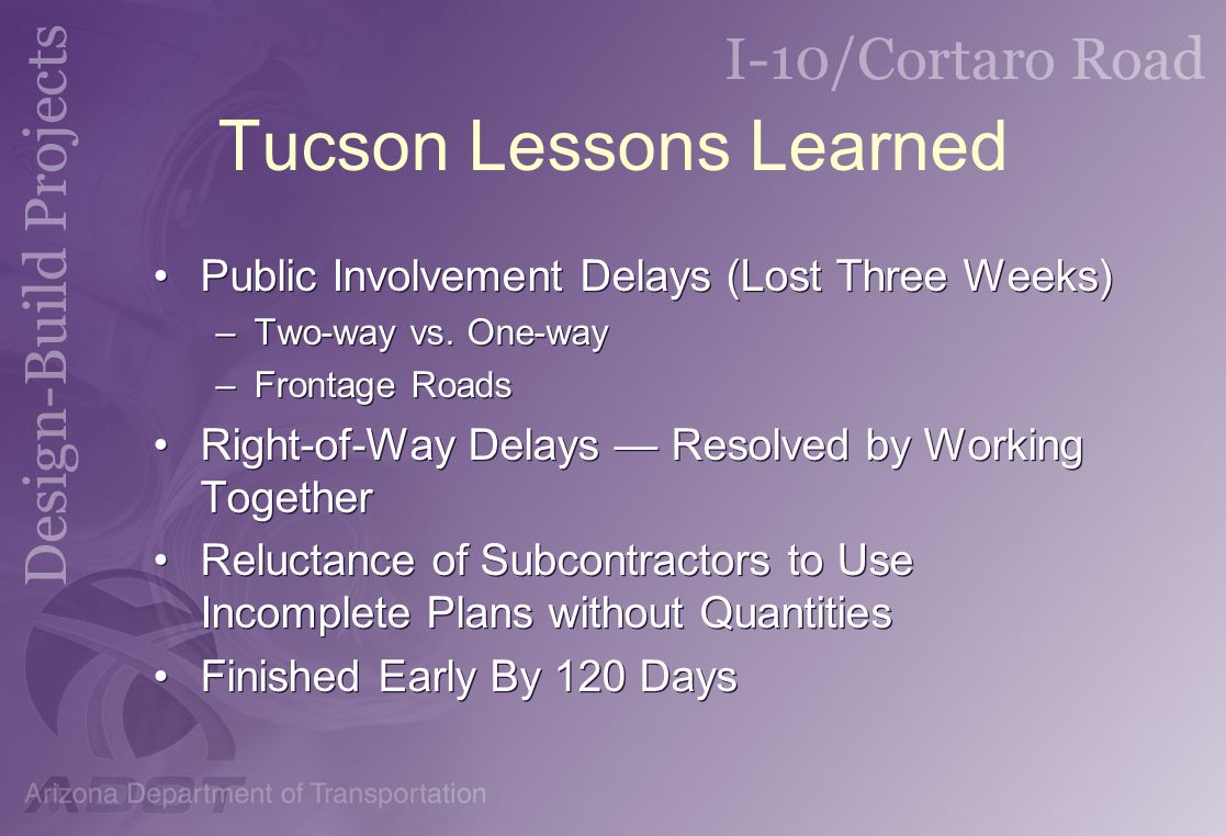 Tucson Lessons Learned