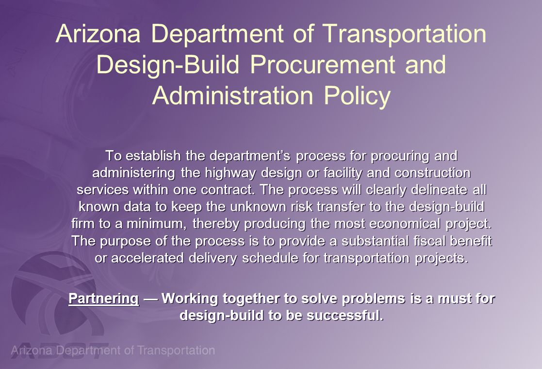 Arizona Department of Transportation Design-Build Procurement and Administration Policy