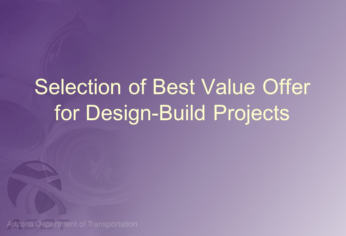 Selection of Best Value Offer for Design-Build Projects