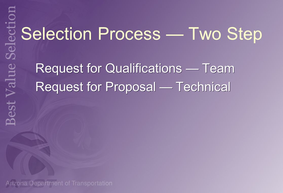 Selection Process — Two Step