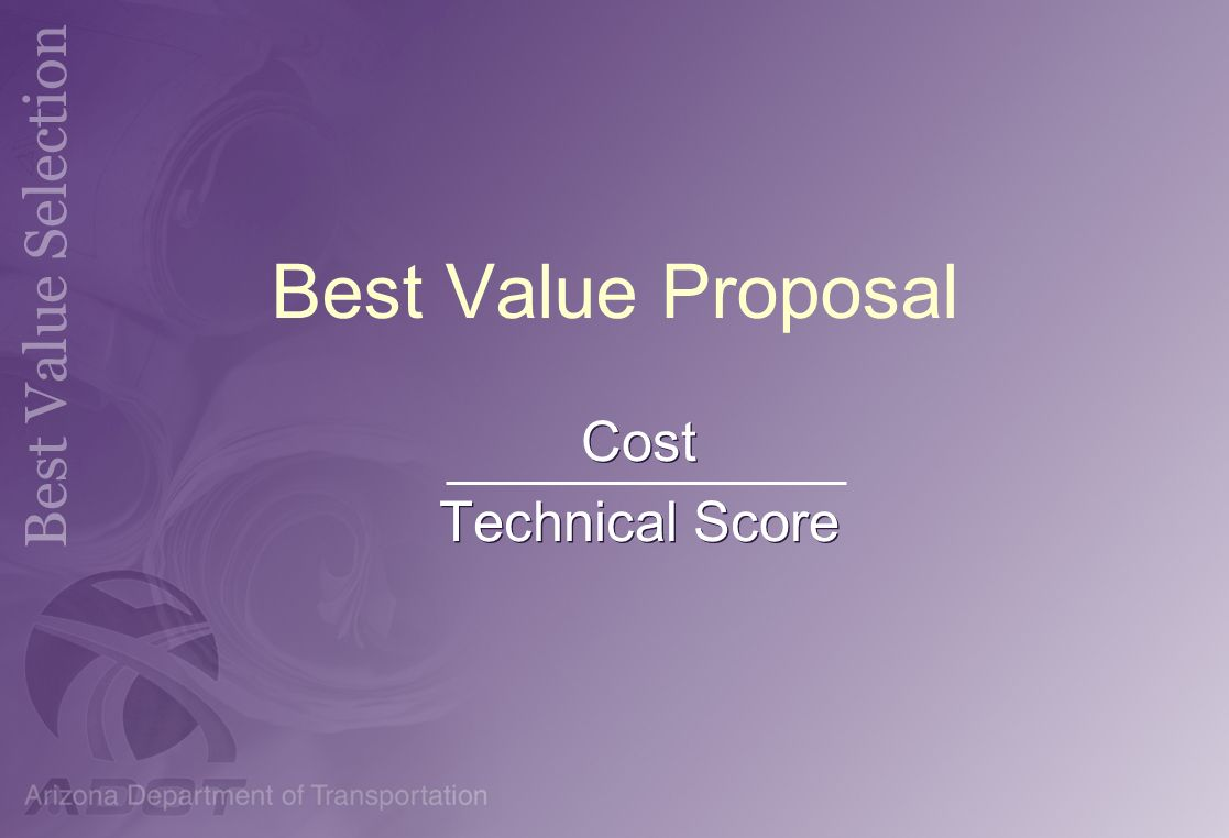 Best Value Proposal Cost Technical Score