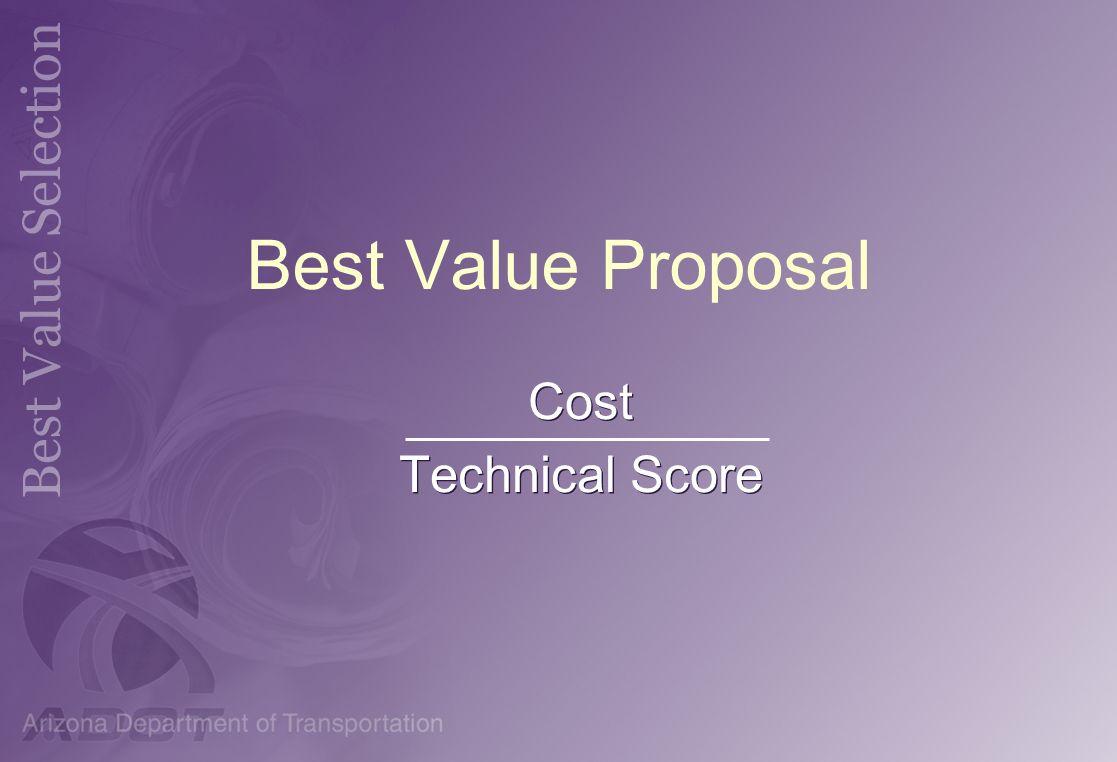 Best Value Proposal Cost Technical Score