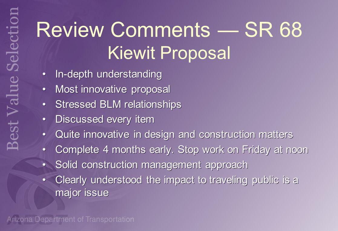 Review Comments — SR 68 Kiewit Proposal