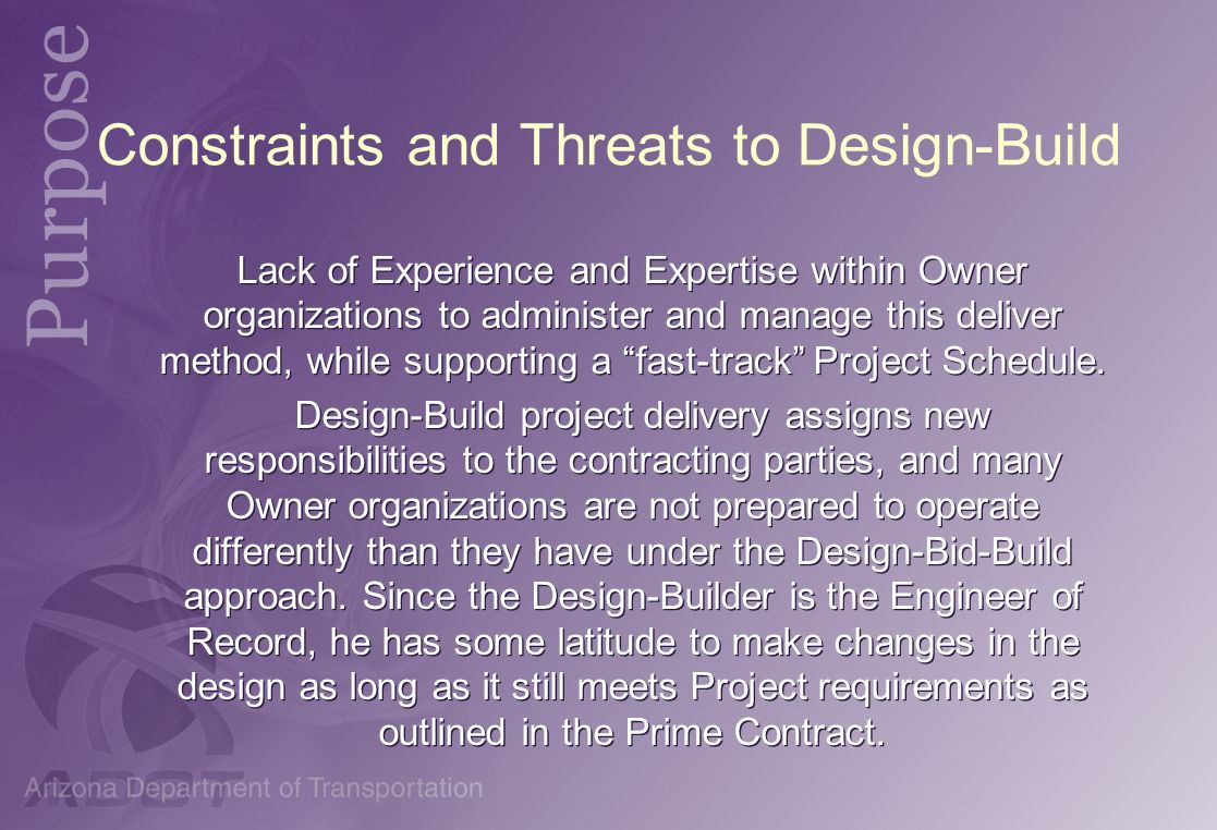 Constraints and Threats to Design-Build