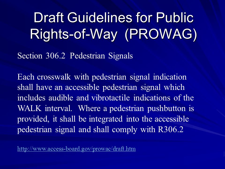Draft Guidelines for Public Rights-of-Way (PROWAG)