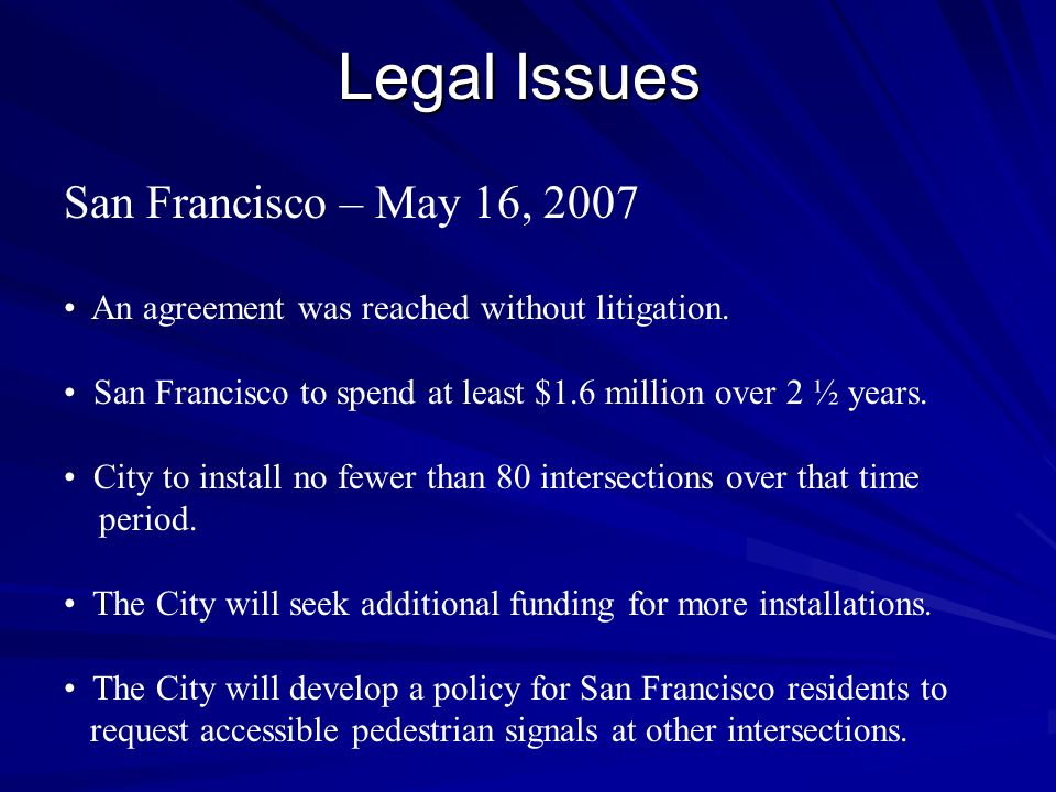 Legal Issues San Francisco – May 16, 2007