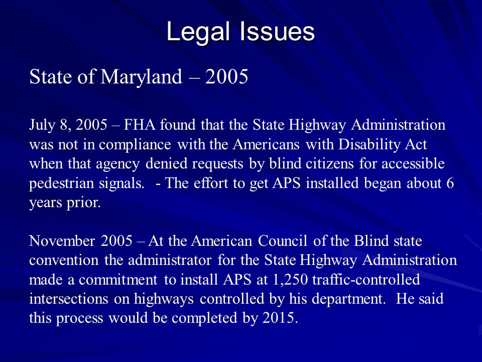 Legal Issues State of Maryland – 2005