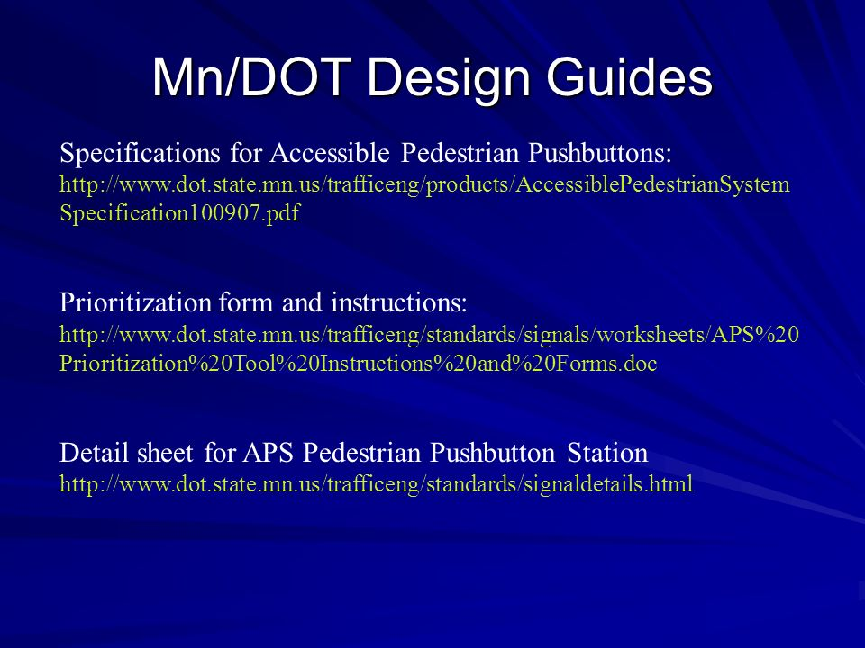 Mn/DOT Design Guides Specifications for Accessible Pedestrian Pushbuttons: