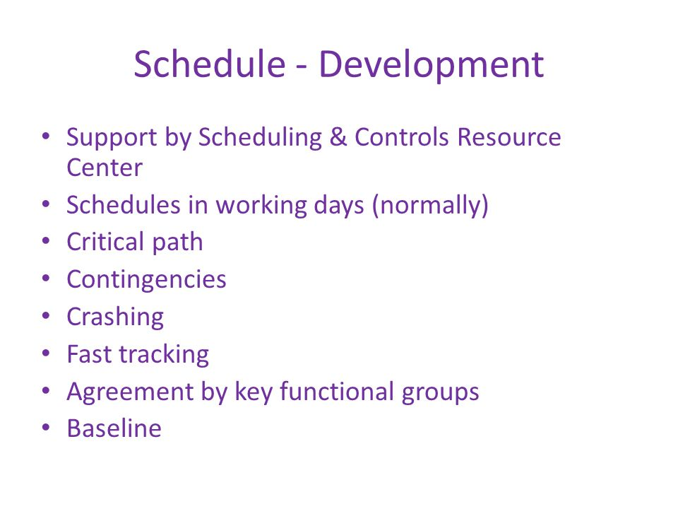 Schedule - Development