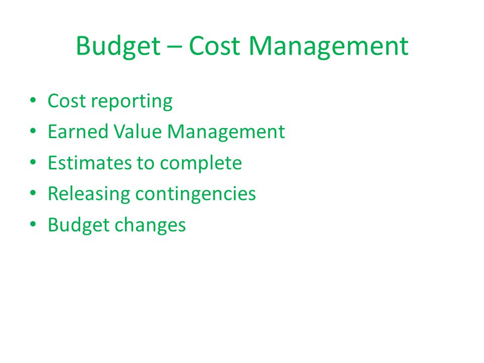Budget – Cost Management