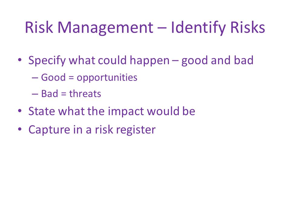Risk Management – Identify Risks