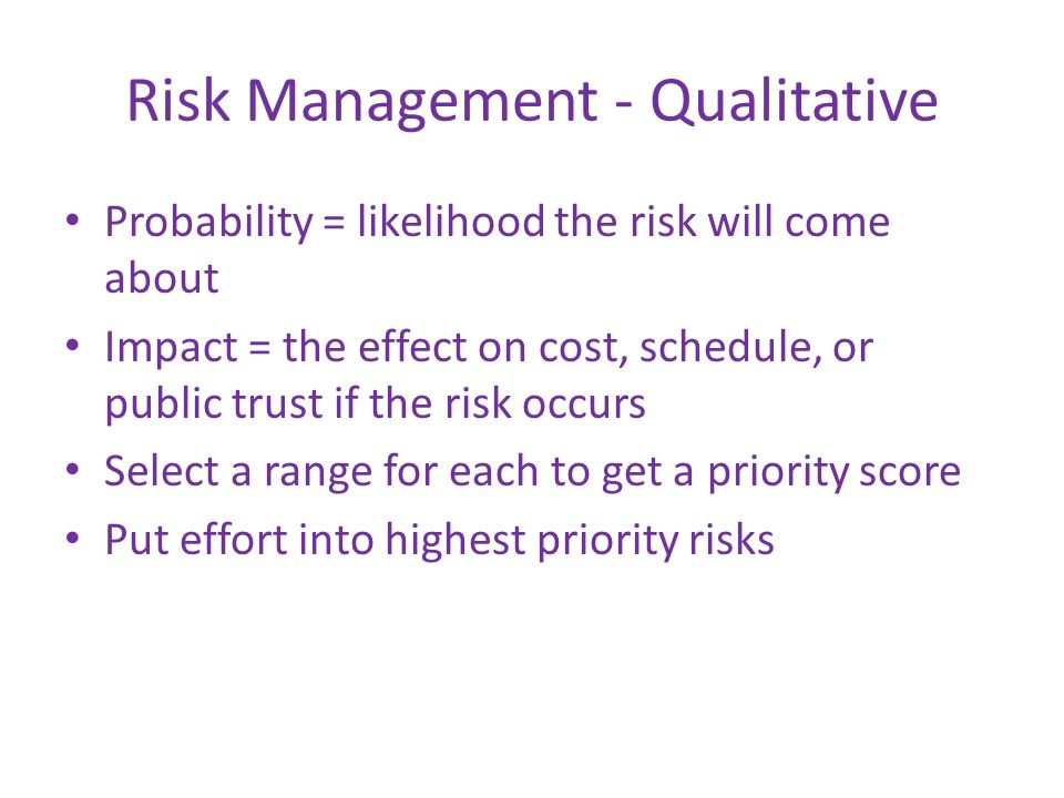 Risk Management - Qualitative