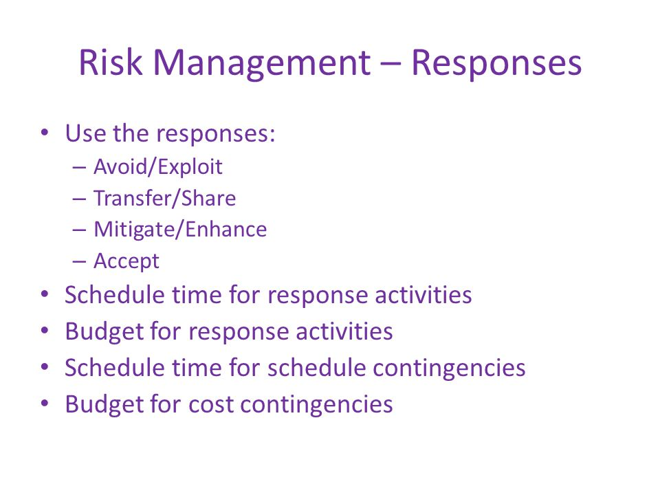 Risk Management – Responses