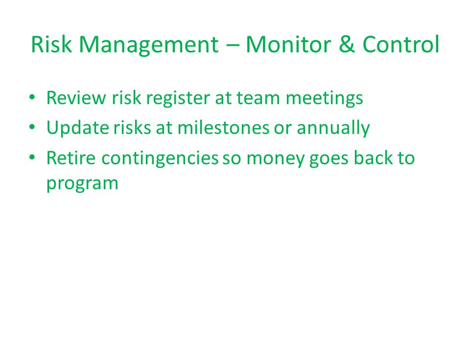 Risk Management – Monitor & Control