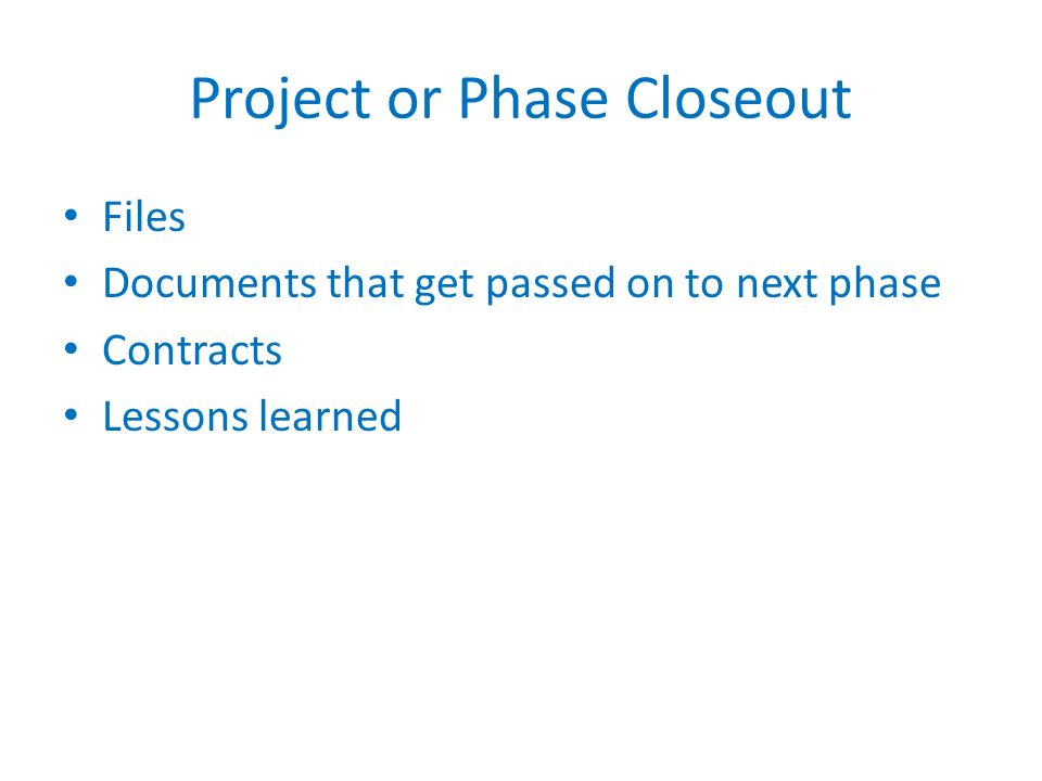 Project or Phase Closeout