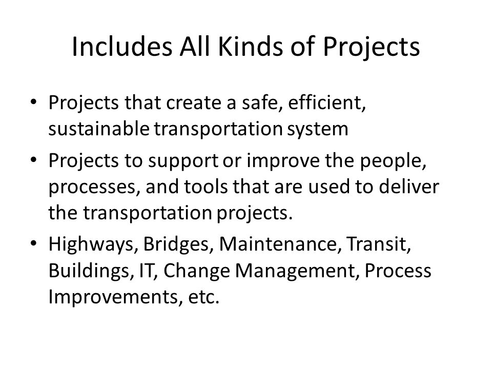 Includes All Kinds of Projects