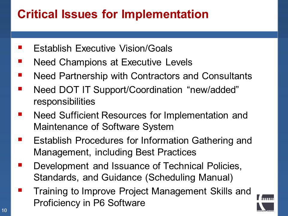Critical Issues for Implementation