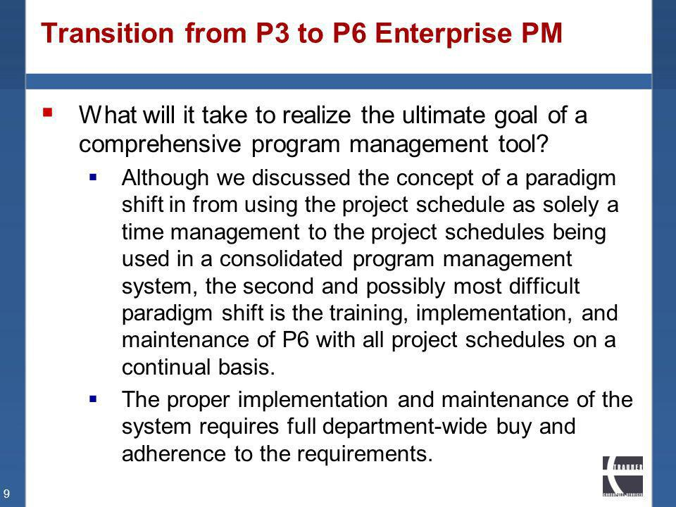 Transition from P3 to P6 Enterprise PM