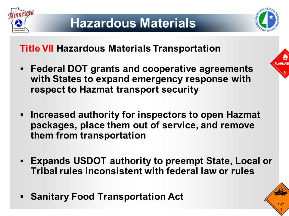 Hazardous Materials Title VII Hazardous Materials Transportation