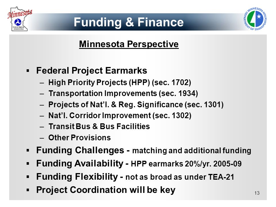 Funding & Finance Minnesota Perspective Federal Project Earmarks