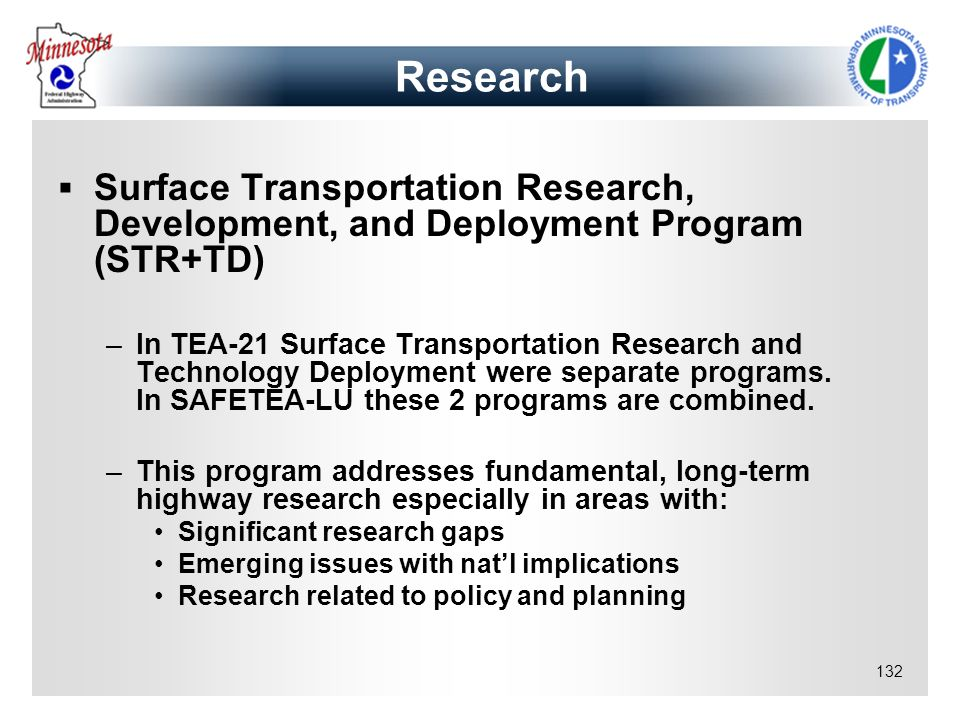 Research Surface Transportation Research, Development, and Deployment Program (STR+TD)