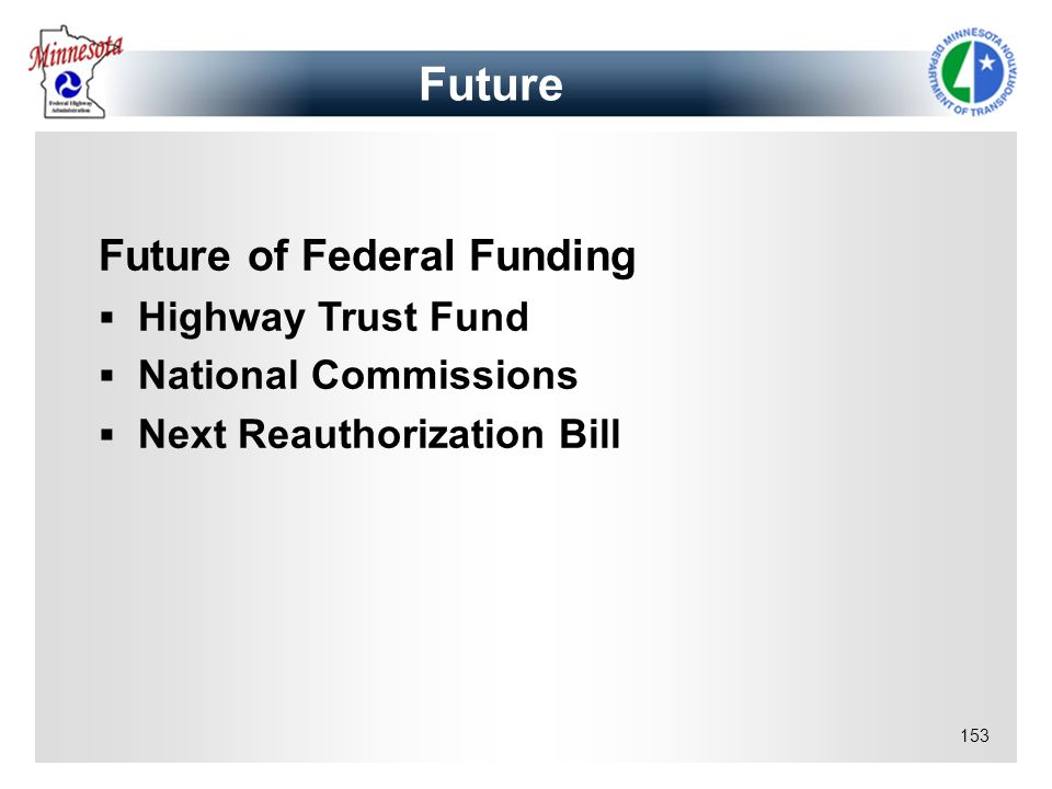 Future Future of Federal Funding Highway Trust Fund