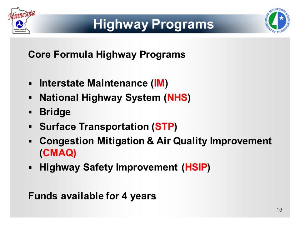 Highway Programs Core Formula Highway Programs