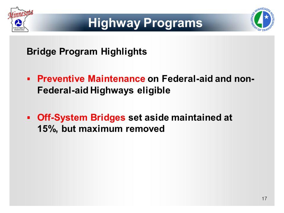 Highway Programs Bridge Program Highlights
