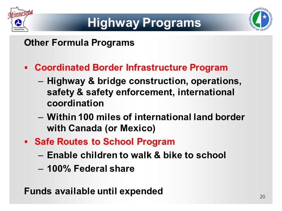 Highway Programs Other Formula Programs