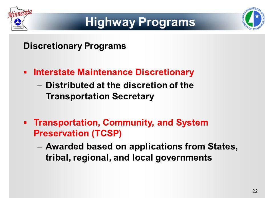 Highway Programs Discretionary Programs