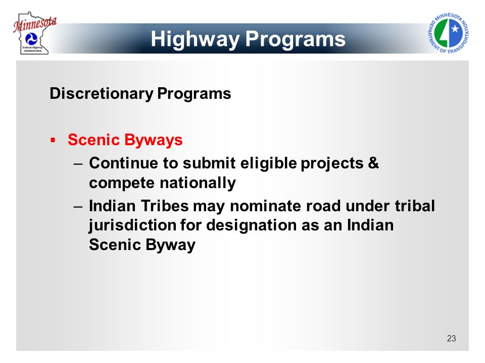 Highway Programs Discretionary Programs Scenic Byways