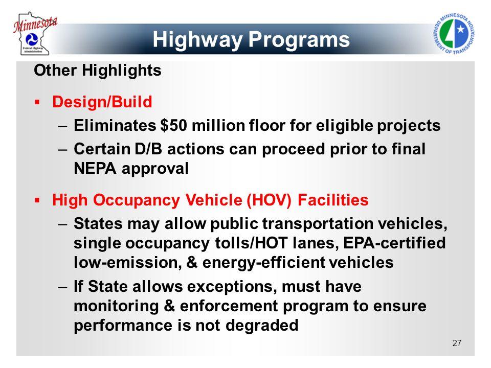 Highway Programs Other Highlights Design/Build