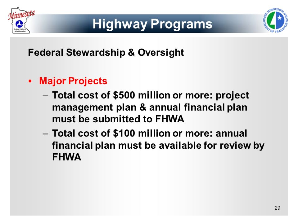 Highway Programs Federal Stewardship & Oversight Major Projects