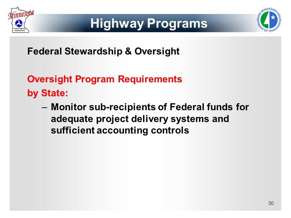 Highway Programs Federal Stewardship & Oversight