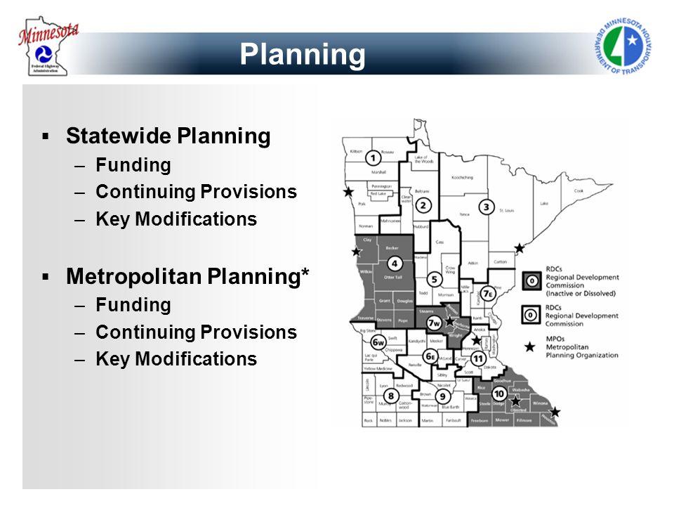 Planning Statewide Planning Metropolitan Planning* Funding