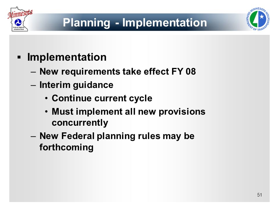 Planning - Implementation