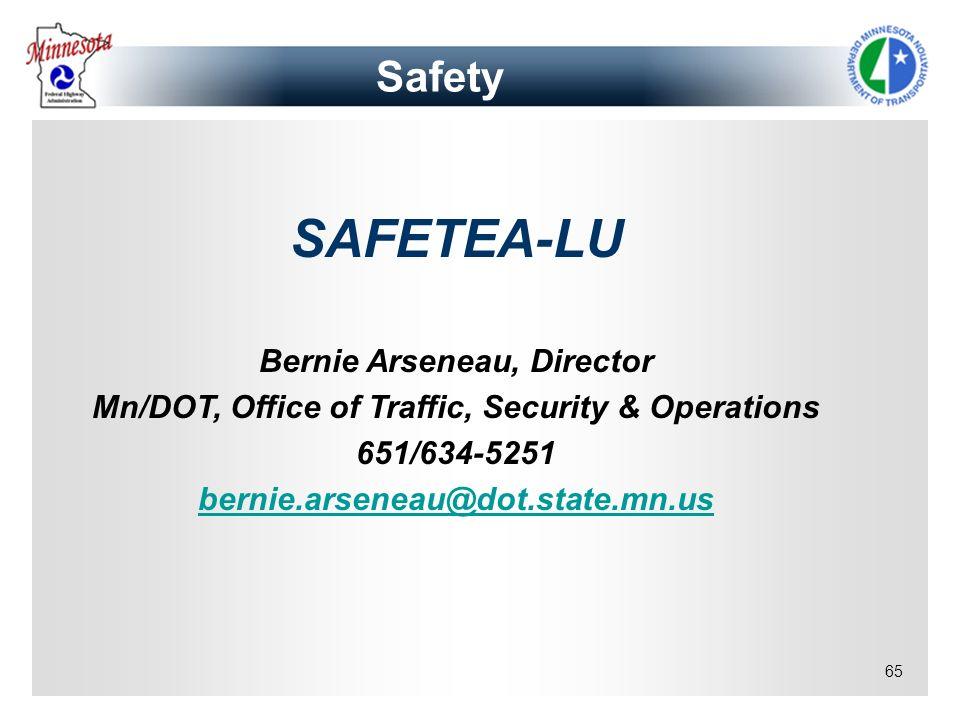 SAFETEA-LU Safety Bernie Arseneau, Director