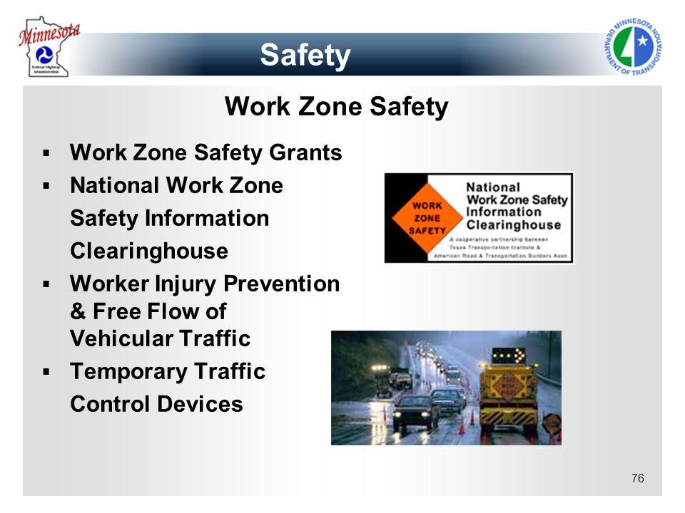 Safety Work Zone Safety Work Zone Safety Grants National Work Zone