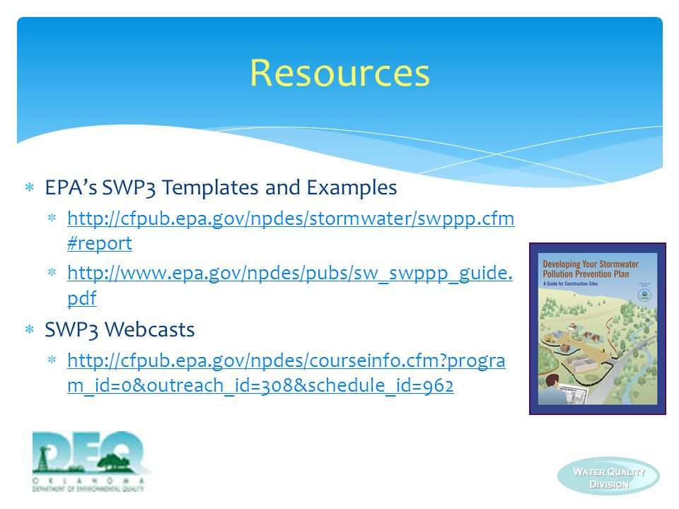 Resources EPA's SWP3 Templates and Examples SWP3 Webcasts