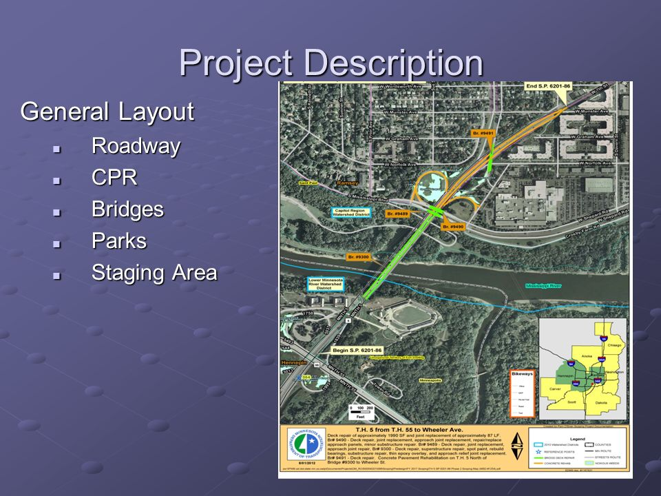 Project Description General Layout Roadway CPR Bridges Parks