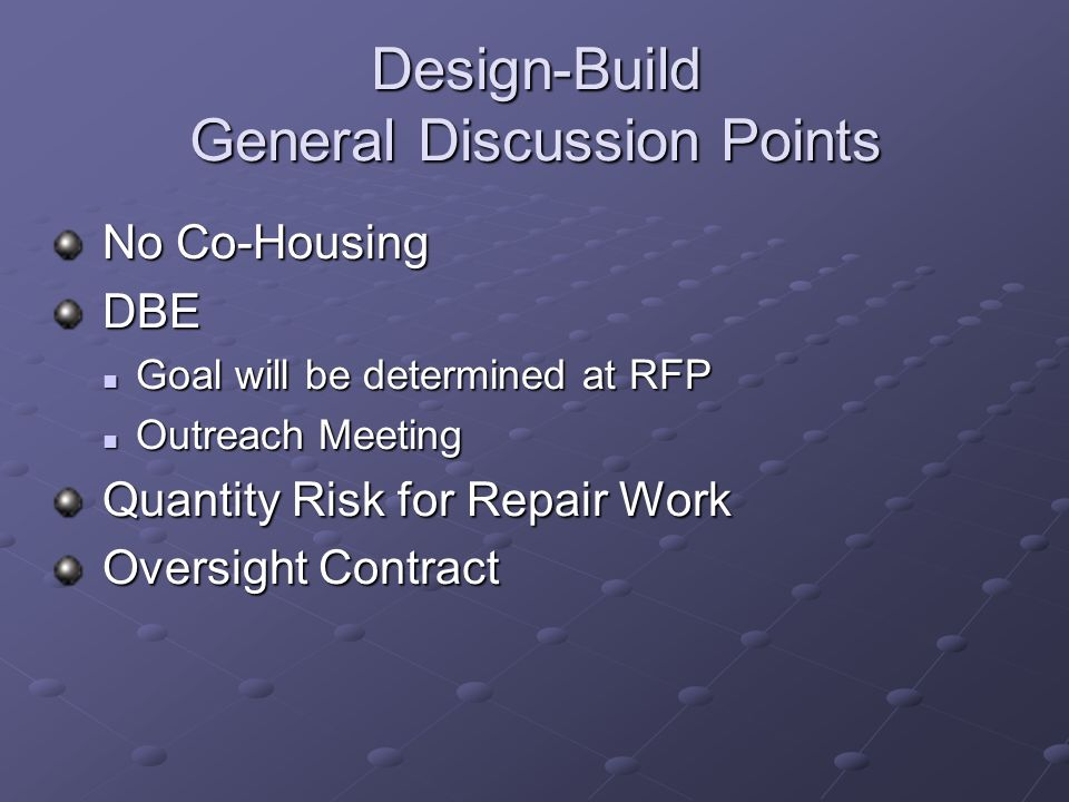 Design-Build General Discussion Points