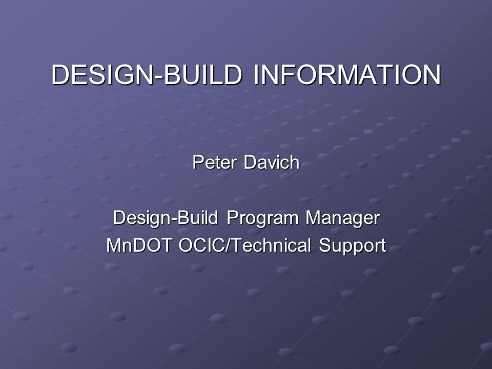 DESIGN-BUILD INFORMATION