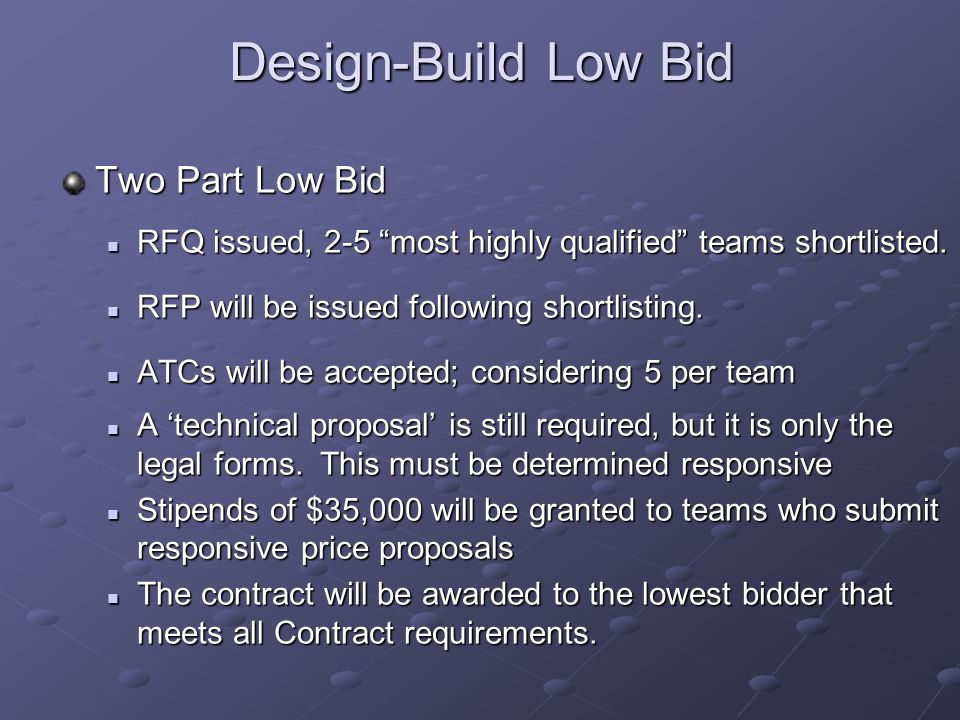 Design-Build Low Bid Two Part Low Bid