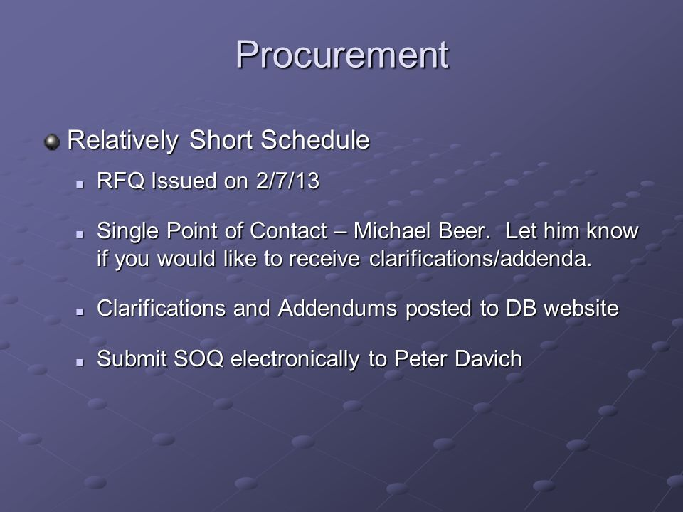 Procurement Relatively Short Schedule RFQ Issued on 2/7/13