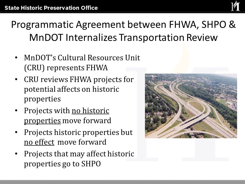 Programmatic Agreement between FHWA, SHPO & MnDOT Internalizes Transportation Review
